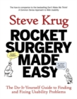 Rocket Surgery Made Easy : The Do-It-Yourself Guide to Finding and Fixing Usability Problems - Book