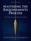Mastering the Requirements Process : Getting Requirements Right - Book