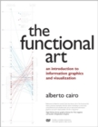 Functional Art, The : An introduction to information graphics and visualization - Book