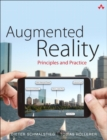 Augmented Reality : Principles and Practice - Book