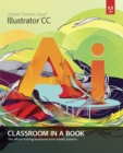 Adobe Illustrator CC Classroom in a Book - Book