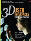 3D User Interfaces : Theory and Practice - Book