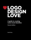 Logo Design Love : A guide to creating iconic brand identities - Book