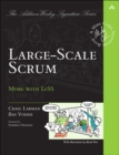 Large-Scale Scrum : More with LeSS - Book