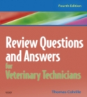 Review Questions and Answers for Veterinary Technicians - E-Book - eBook