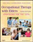 Occupational Therapy with Elders - E-Book : Strategies for the Occupational Therapy Assistant - eBook