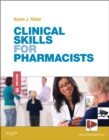 Clinical Skills for Pharmacists - E-Book : A Patient-Focused Approach - eBook