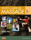 Sports & Exercise Massage : Comprehensive Care for Athletics, Fitness, & Rehabilitation - Book