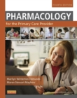 Pharmacology for the Primary Care Provider - E-Book - eBook