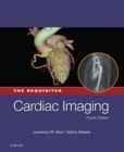 Cardiac Imaging: The Requisites E-Book - eBook