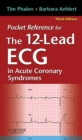 Pocket Reference for The 12-Lead ECG in Acute Coronary Syndromes - E-Book - eBook