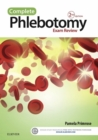 Complete Phlebotomy Exam Review - E-Book - eBook