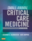 Small Animal Critical Care Medicine - E-Book - eBook