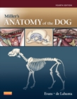 Miller's Anatomy of the Dog - E-Book - eBook
