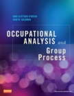 Occupational Analysis and Group Process - E-Book - eBook