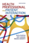 Health Professional and Patient Interaction - E-Book - eBook