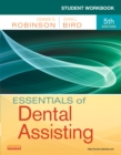 Student Workbook for Essentials of Dental Assisting - E-Book - eBook