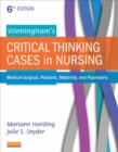 Winningham's Critical Thinking Cases in Nursing - E-Book : Medical-Surgical, Pediatric, Maternity, and Psychiatric - eBook