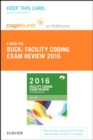 Facility Coding Exam Review 2016 - E-Book : The Certification Step - eBook