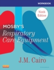 Workbook for Mosby's Respiratory Care Equipment - E-Book - eBook