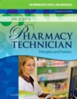 Workbook and Lab Manual for Mosby's Pharmacy Technician - E-Book : Principles and Practice - eBook