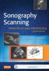 Sonography Scanning - E-Book : Principles and Protocols - eBook