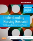 Study Guide for Understanding Nursing Research - E-Book : Building an Evidence-Based Practice - eBook
