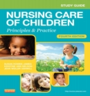 Study Guide for Nursing Care of Children - E-Book : Principles and Practice - eBook