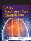 Rau's Respiratory Care Pharmacology - E-Book - eBook