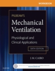 Workbook for Pilbeam's Mechanical Ventilation - E-Book : Physiological and Clinical Applications - eBook