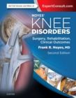 Noyes' Knee Disorders: Surgery, Rehabilitation, Clinical Outcomes - Book