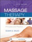 Massage Therapy - E-Book : Principles and Practice - eBook