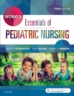 Wong's Essentials of Pediatric Nursing - Book
