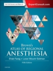 Brown'S Atlas of Regional Anesthesia - Book