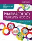 Study Guide for Pharmacology and the Nursing Process - E-Book - eBook
