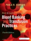 Basic & Applied Concepts of Blood Banking and Transfusion Practices - Book