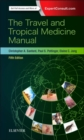 The Travel and Tropical Medicine Manual - Book