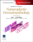 Diagnostic Pathology: Nonneoplastic Dermatopathology - Book