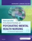 Varcarolis' Foundations of Psychiatric-Mental Health Nursing : A Clinical Approach - Book