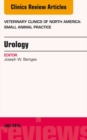 Urology, An Issue of Veterinary Clinics of North America: Small Animal Practice, E-Book - eBook