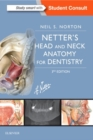 Netter's Head and Neck Anatomy for Dentistry - Book