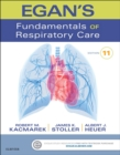 Egan's Fundamentals of Respiratory Care - E-Book - eBook