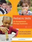 Pediatric Skills for Occupational Therapy Assistants - E-Book - eBook