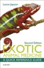 Exotic Animal Medicine - E-Book : A Quick Reference Guide - eBook