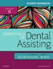 Student Workbook for Essentials of Dental Assisting - Book