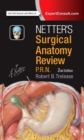 Netter's Surgical Anatomy Review P.R.N. - Book