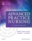 Hamric & Hanson's Advanced Practice Nursing - E-Book : An Integrative Approach - eBook