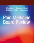 Pain Medicine Board Review E-Book - eBook