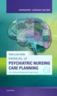 Varcarolis' Manual of Psychiatric Nursing Care Planning : An Interprofessional Approach - Book