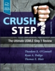 Crush Step 1 : The Ultimate USMLE Step 1 Review - Book